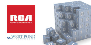 RCA Commercial Electronics with West Pond Technologies